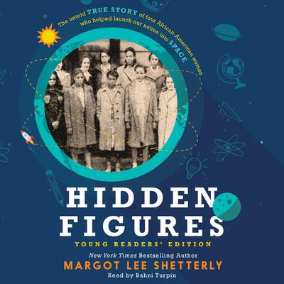 Hidden Figures Young Reader's Edition