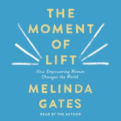 The Moment of Lift- Melinda Gates