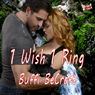 1 Wish 1 Ring (Unabridged) Audiobook, by Buffi BeCraft