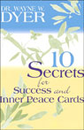 10 Secrets for Success and Inner Peace (Unabridged) Audiobook, by Wayne W. Dyer