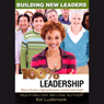 100 Percent Leadership: Building New Leaders (Unabridged), by Ed Ludbrook