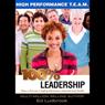 100 Percent Leadership: High Performance TEAM (Unabridged), by Ed Ludbrook