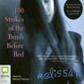 100 Strokes of the Brush Before Bed (Unabridged), by Melissa P.