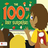 The 100th Day Surprise! (Unabridged) Audiobook, by Susan VanEngen
