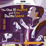 The 101 Dalmatians (Dramatised) Audiobook, by Dodie Smith