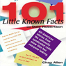 101 Little Known Facts, by Chaz Allen
