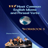 117 Most Common English Idioms and Phrasal Verbs: Workbook 5: Inspired By English (Unabridged) Audiobook, by Zhanna Hamilton