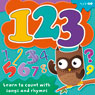 123: Learn to Count with Songs and Rhymes (Unabridged), by AudioGO Ltd