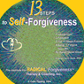 13-Steps to Self-Forgiveness Audiobook, by Colin C Tipping