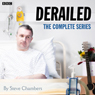 15 Minute Drama: Derailed (Complete) Audiobook, by Steve Chamber