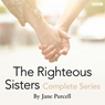 15 Minute Drama: The Righteous Sisters (Complete Series) Audiobook, by Jane Purcell