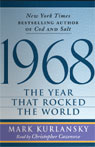 1968: The Year That Rocked the World (Unabridged), by Mark Kurlansky