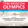 1980 Moscow Olympics: The Reunion Audiobook, by Colin Moynihan