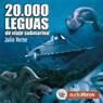 20.000 Leguas de viaje submarino (20,000 Leagues Under the Sea) Audiobook, by Julio Verne