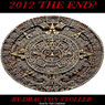 2012: The End? (Unabridged), by Drac Von Stoller
