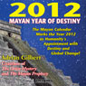 2012: Mayan Year of Destiny Audio Book (Unabridged) Audiobook, by Adrian Gilbert