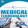 2012 Medical Terminology Audio Learn, by AudioLearn Editors