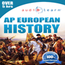 2013 AP European History AudioLearn: AudioLearn Test Prep Series (Unabridged), by AudioLearn History Team