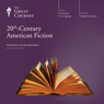 20th-Century American Fiction, by The Great Courses