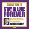 21 Great Ways to Stay in Love Forever Audiobook, by Brian Tracy