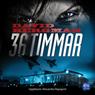 36 timmar (36 Hours) (Unabridged) Audiobook, by David Bergman