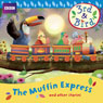 3rd & Bird: The Muffin Express and Other Stories (Unabridged), by Josh Selig