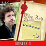 The 3rd Degree: Complete Series 1 Audiobook, by David Tyler
