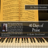 40 Days of Praise: A Hymn Devotional (Unabridged), by Dr. David Herndon