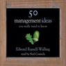 50 Management Ideas You Really Ought To Know (Unabridged), by Edward Russell-Walling