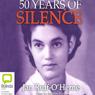 50 Years of Silence (Unabridged), by Jan Ruff-O'Herne