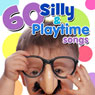 60 Silly and Playtime Songs Audiobook, by Twin Sisters