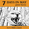 7 Days in May (Unabridged) Audiobook, by Peter Barns