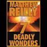 7 Deadly Wonders (Unabridged) Audiobook, by Matthew Reilly
