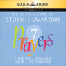 7 Prayers That Will Change Your Life Forever (Unabridged) Audiobook, by Stormie Omartian