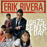For 75 Cents a Day Audiobook, by Erik Rivera