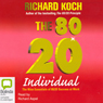 The 80/20 Individual (Unabridged) Audiobook, by Richard Koch