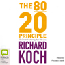 The 80/20 Principle (Unabridged), by Richard Koch
