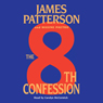 The 8th Confession: The Womens Murder Club (Unabridged), by James Patterson
