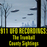 911 UFO Recordings: The Trumball County Sightings Audiobook, by Reality Entertainment