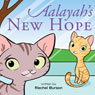 Aalayahs New Hope (Unabridged), by Rachel Burson