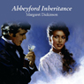 Abbeyford Inheritance (Unabridged) Audiobook, by Margaret Dickinson