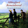 Abbeyford Remembered (Unabridged) Audiobook, by Margaret Dickinson