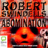 Abomination (Unabridged) Audiobook, by Robert Swindells