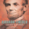Abraham Lincoln Audiobook, by George McGovern
