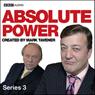 Absolute Power: Series 3 (Unabridged) Audiobook, by Mark Tavener
