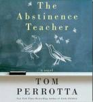 The Abstinence Teacher: A Novel (Unabridged), by Tom Perrotta