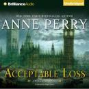 Acceptable Loss (Unabridged), by Anne Perry