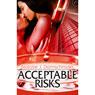 Acceptable Risks (Unabridged) Audiobook, by Natalie J. Damschroder