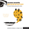 Access Accents: General American - An Accent Training Resource for Actors (Unabridged) Audiobook, by Gwyneth Strong