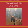The Accidental Diva (Unabridged) Audiobook, by Tia Willams